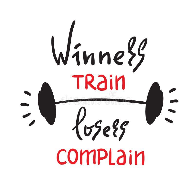 优胜者训练失败者抱怨-启发和诱导行情 手拉的美好的字法 激动人心的海报的, t-印刷品 向量例证
