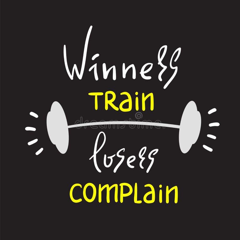 优胜者训练失败者抱怨-启发和诱导行情 手拉的美好的字法 激动人心的海报的, t-印刷品 皇族释放例证