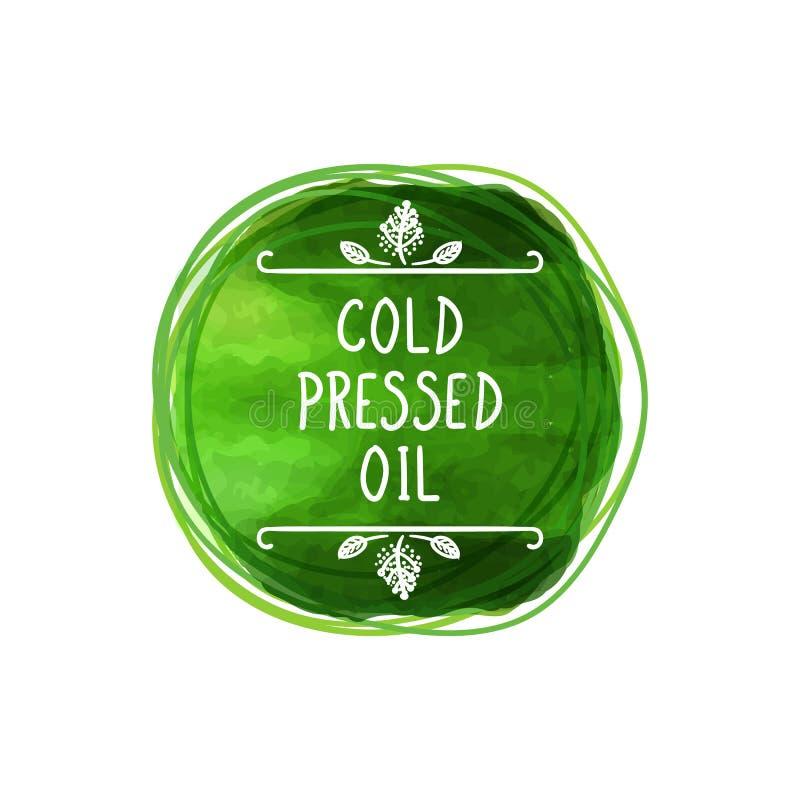 传染媒介经冷压制作过的油标志,绿色水彩圈子,手写的信件 向量例证