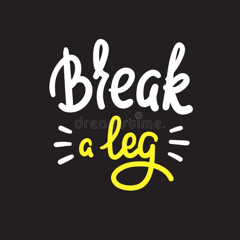 伤腿-简单启发和诱导行情 英国成语,在上写字 青年俗话 激动人心的海报的, t-shir印刷品 皇族释放例证