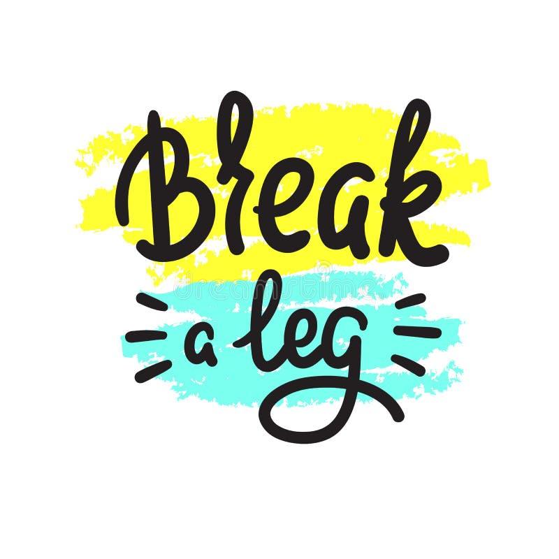 伤腿-简单启发和诱导行情 英国成语,在上写字 青年俗话 激动人心的海报的, t-shir印刷品 库存例证