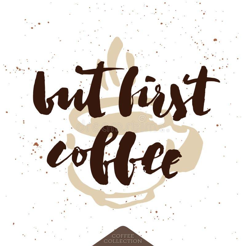 但是第一个咖啡印刷品 向量例证