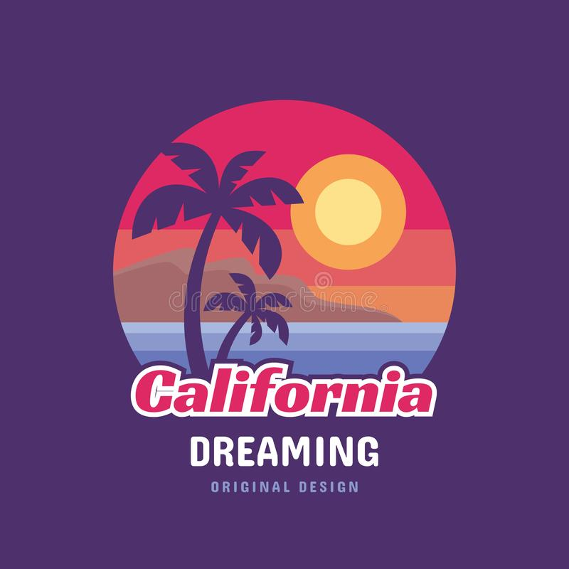 作梦的加利福尼亚-概念商标徽章T恤杉和其他设计印刷品生产的传染媒介例证 夏天,日落,棕榈 向量例证