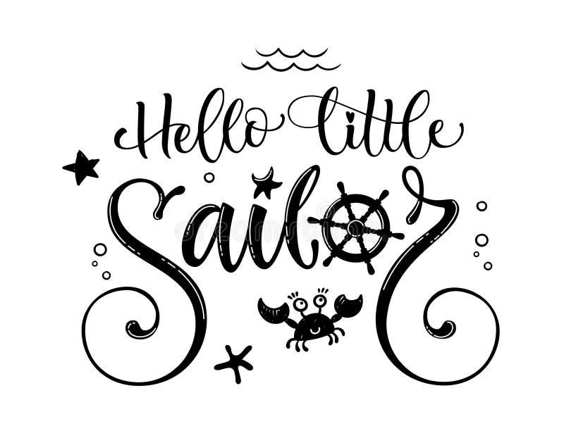 你好一点水手行情 简单的婴儿送礼会手拉的书法样式字法商标词组 向量例证