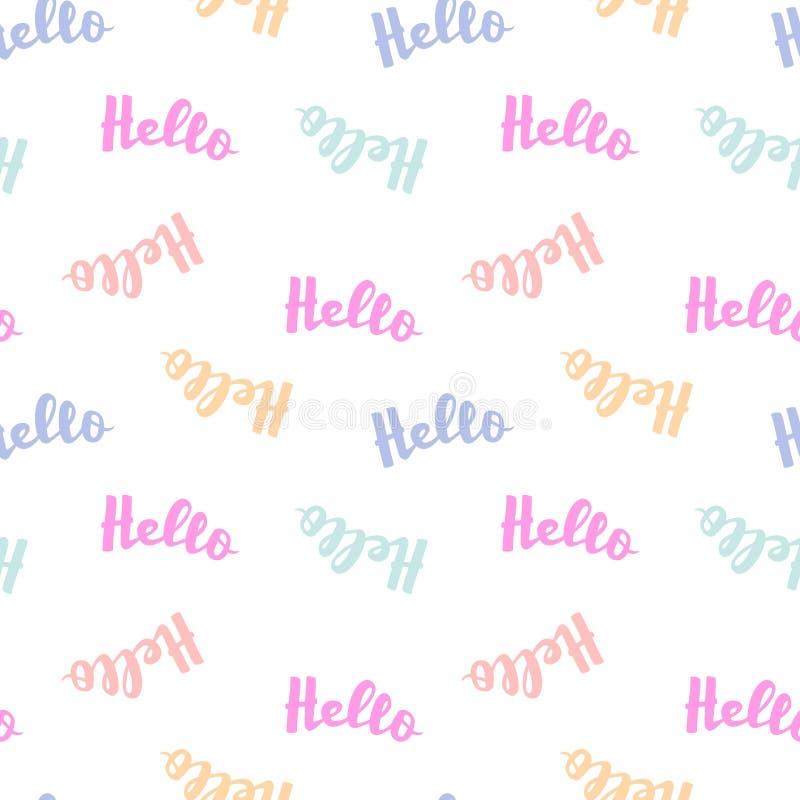 你好在无缝的样式上写字的词 导航横幅的,海报, T恤杉,卡片,网设计书法例证 向量例证