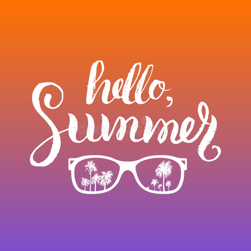 你好夏天传染媒介例证 递在激动人心的印刷术海报或横幅上写字与太阳镜和棕榈 向量例证