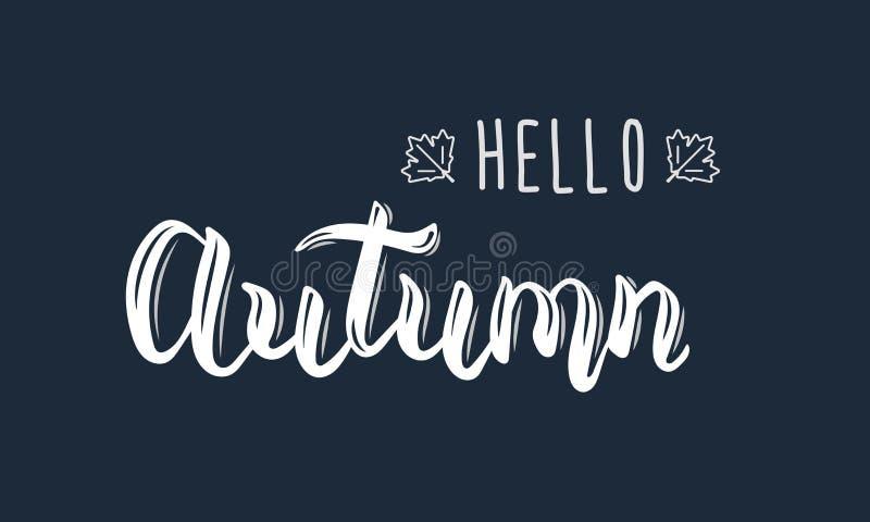你好秋天 时髦白色手字法行情、时尚图表、艺术印刷品海报的和贺卡设计 皇族释放例证