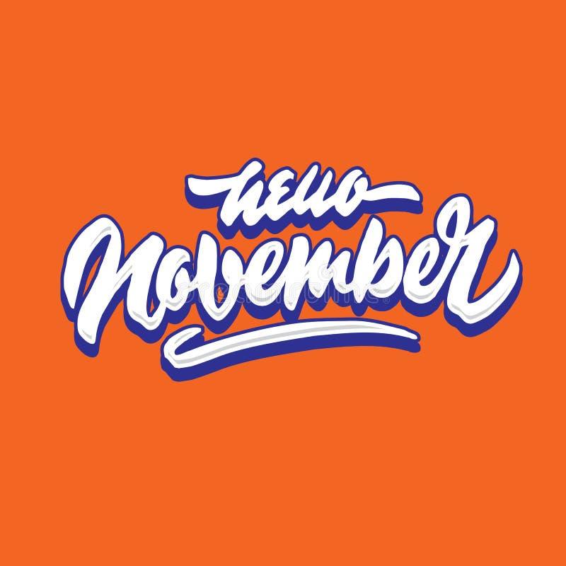 你好11月简单的手字法印刷术问候和欢迎海报 图库摄影