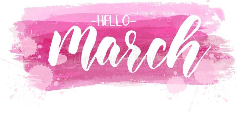 你好3月-在油漆冲程的文本上写字 库存例证
