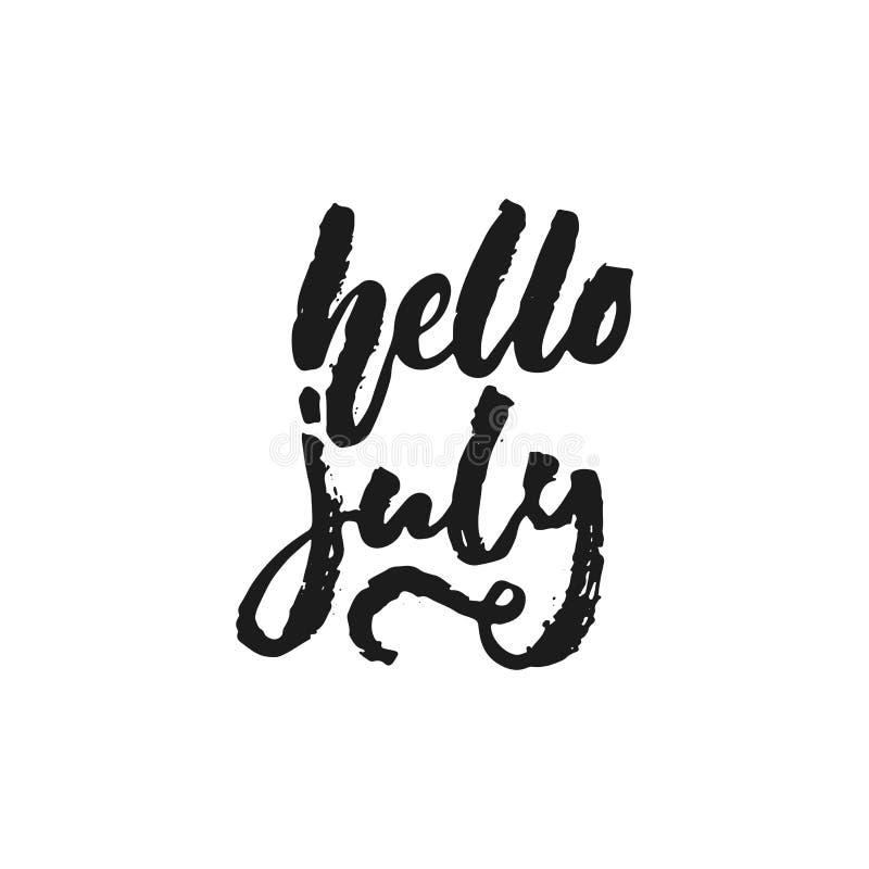你好7月-在白色背景隔绝的手拉的季节假日字法词组 乐趣刷子墨水传染媒介 向量例证