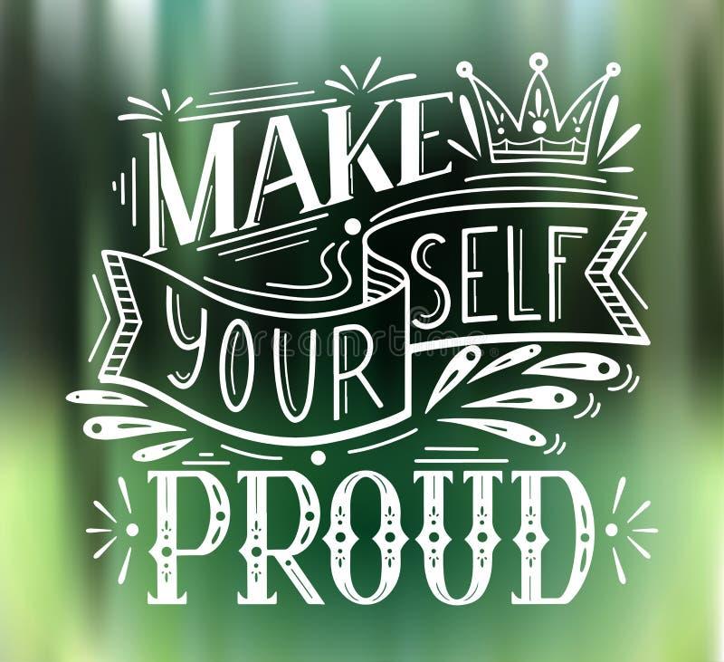 使自己骄傲 与字法的方形的卡片在绿色自然背景 r 与装饰的正面词组 皇族释放例证