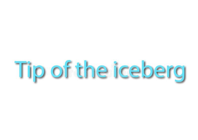 例证,成语在白色写被隔绝的冰山的一角 向量例证
