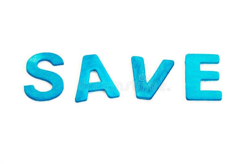 保存词 蓝色木在白色backgroud 免版税库存照片