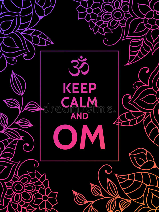保留安静和OM 在黑背景的Om佛经诱导印刷术海报与五颜六色的花卉样式 瑜伽和 向量例证
