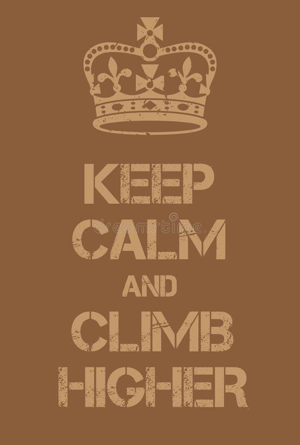 保留安静并且攀登更高的海报 库存例证