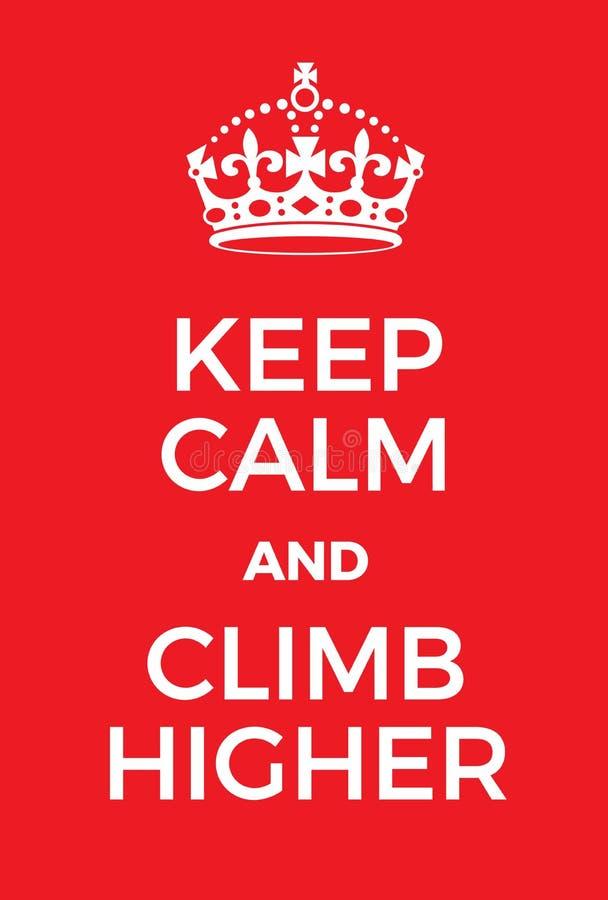 保留安静并且攀登更高的海报 向量例证