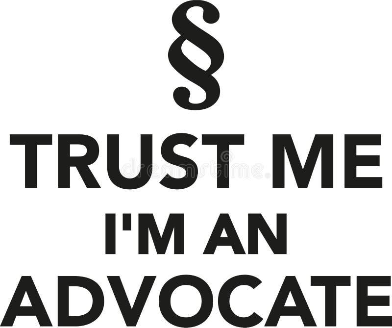 信任我I ` m提倡者 向量例证