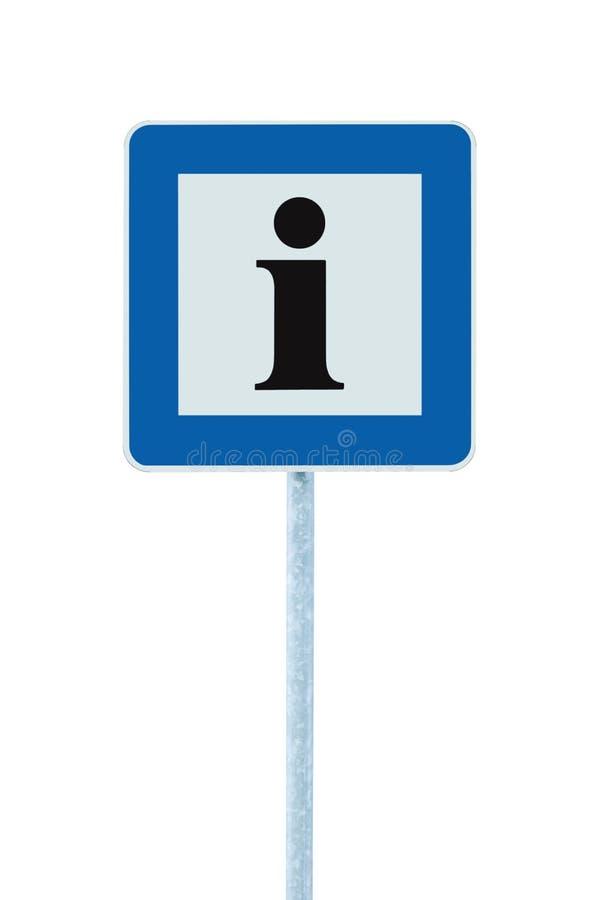 信息路标蓝色,我在象上写字的黑色,白色框架,在杆岗位,大详细的框架的被隔绝的路旁信息标志 库存照片