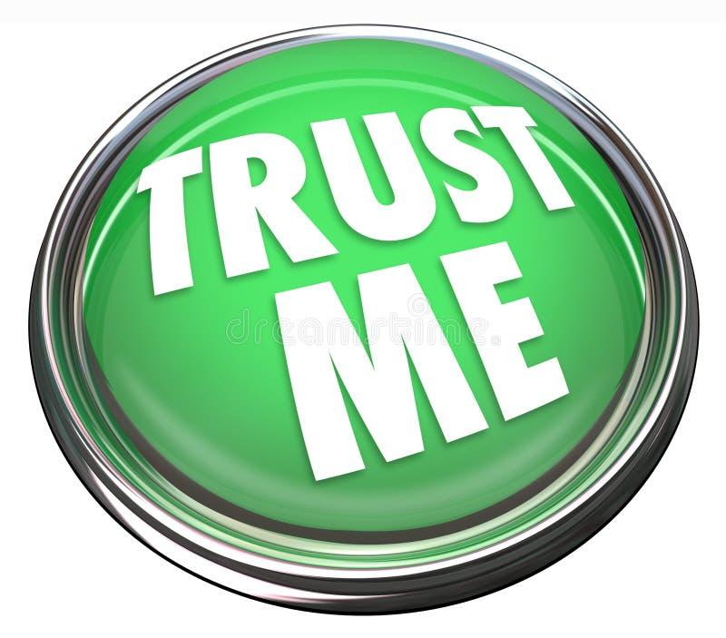 信任我围绕绿色按钮诚实的信得过的名誉 向量例证