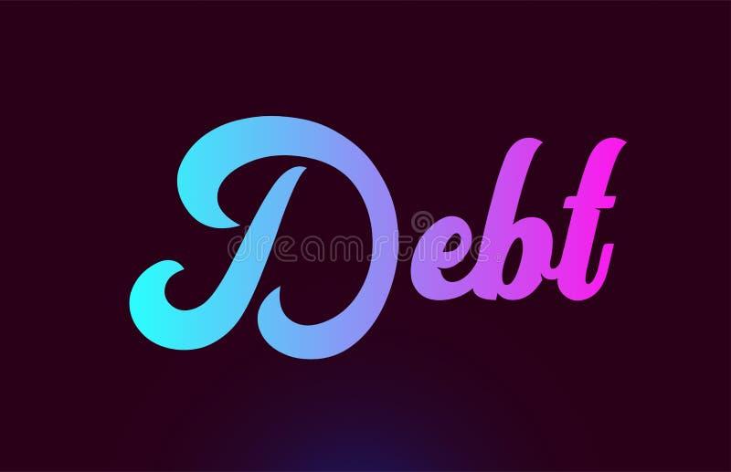 债务桃红色词文本商标印刷术的象设计 向量例证