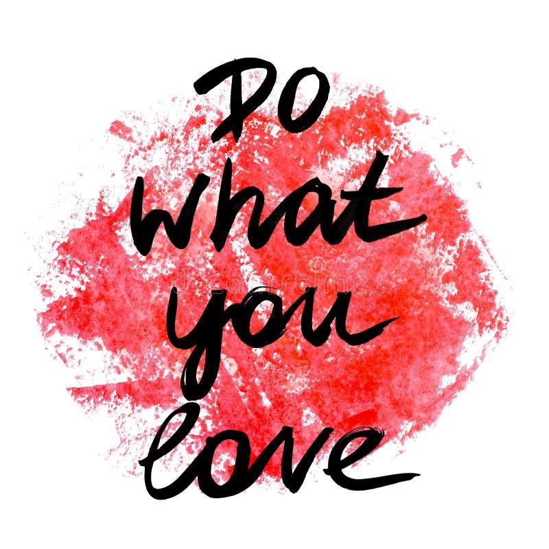 做什么您爱 手写的文本 o Inspirat 向量例证