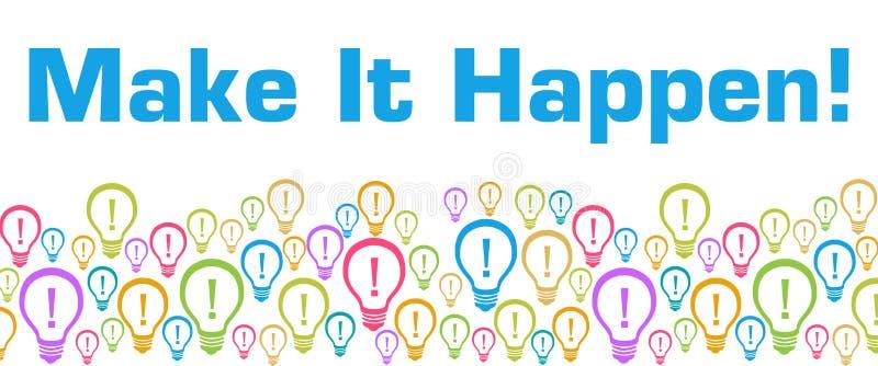 做它发生与文本的五颜六色的电灯泡 向量例证