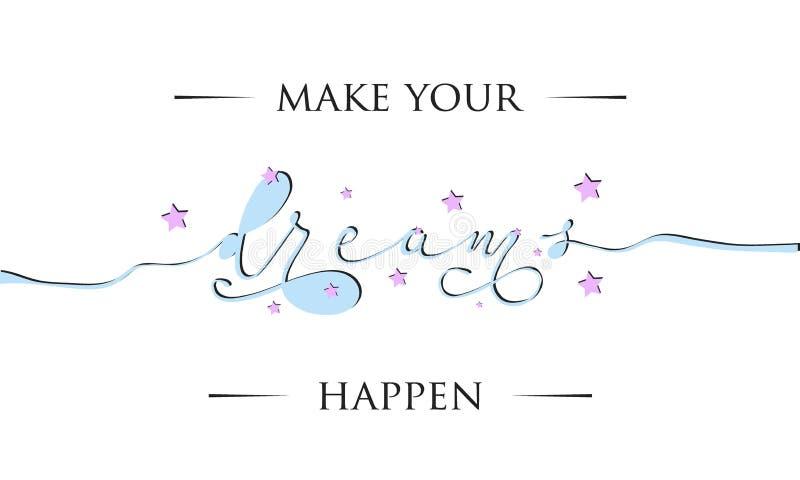 做您的梦想发生激动人心的封缄信片 印刷品,纺织品的等逗人喜爱和亲切的在上写字的题字 向量例证