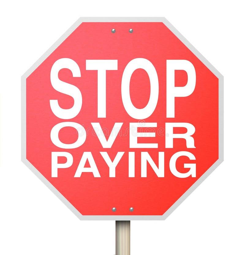 停止多付-被隔绝的标志 皇族释放例证