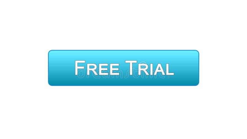 免费试用网接口按钮蓝色颜色,应用广告,软件 皇族释放例证