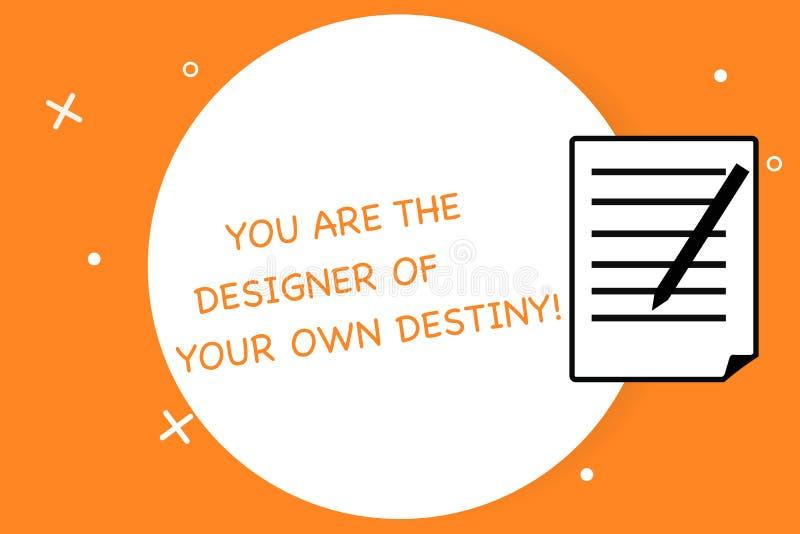 写您的手写文本是您自己的命运的设计师 概念意思容忍生活做变动覆盖垫纸 库存例证