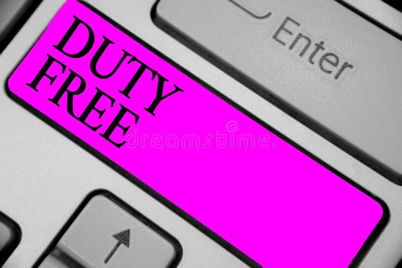 写手写的文本免税 概念卖的意思商店或establisbhement进口了产品witout税键盘purp 库存图片