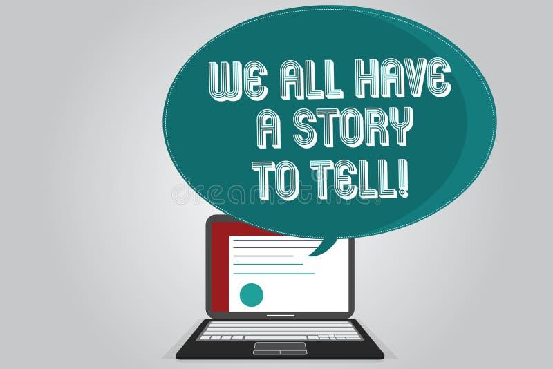 写手写的文本我们所有有知道一个的故事 概念分享通过demonstratingal经验的意思讲故事 向量例证