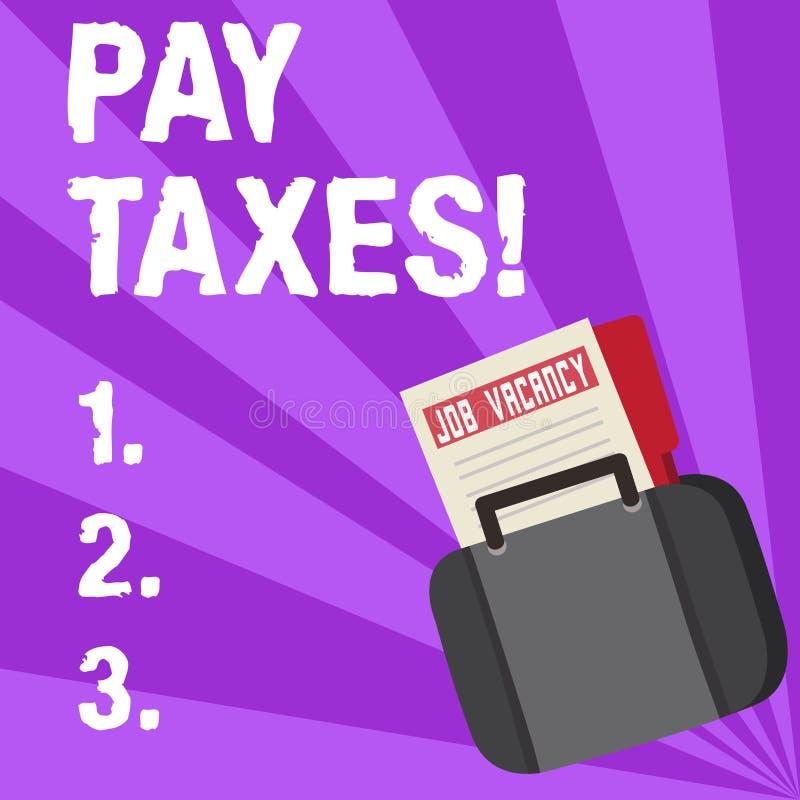 写薪水税的手写文本 概念您必须给政府及时的意思金额 向量例证