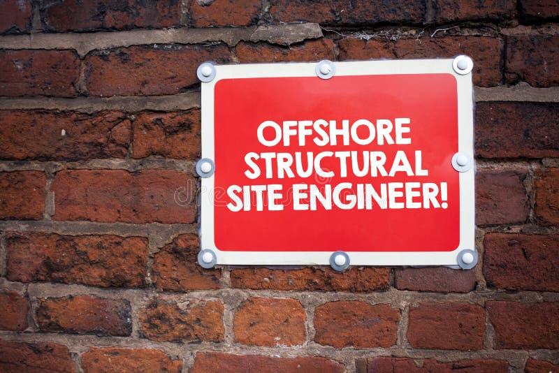 写近海结构站点工程师的手写文本 意味油和煤气产业工程学的概念 免版税库存图片