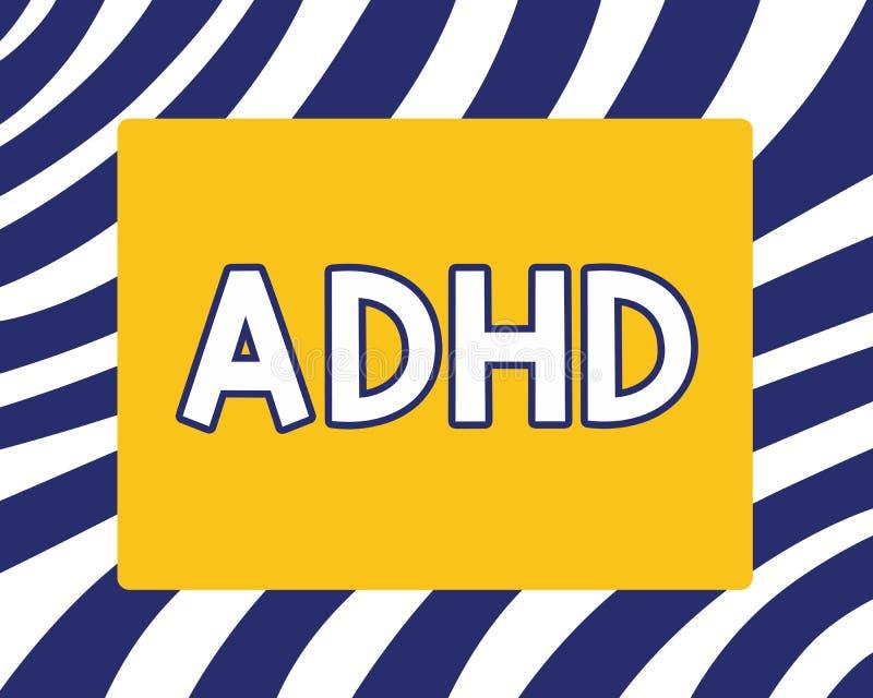 写Adhd的手写文本 概念意思儿童活动过度的麻烦精神健康混乱给予注意的 皇族释放例证