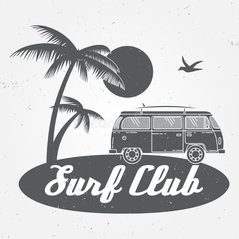冲浪俱乐部概念冲浪减速火箭的徽章的传染媒介夏天 冲浪者俱乐部象征,户外rv横幅,葡萄酒背景 皇族释放例证