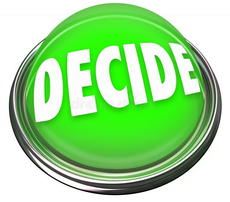 决定词采撷选择最后决定选择按钮光 库存例证