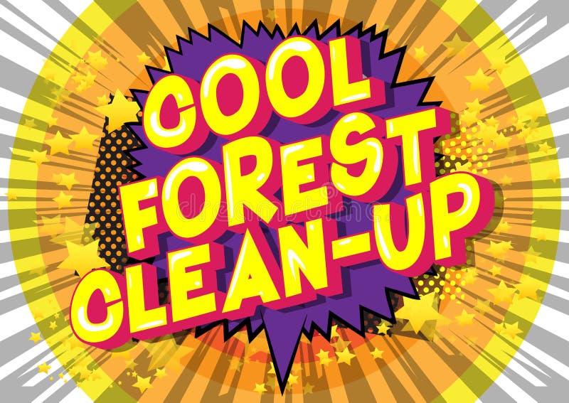 凉快的森林清洁-漫画样式词 向量例证