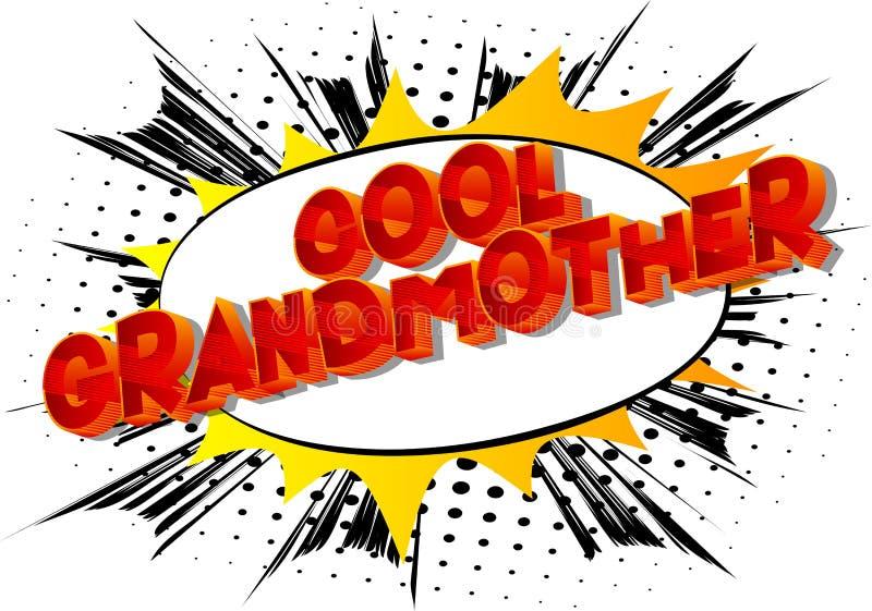 凉快的祖母-漫画样式词 库存例证