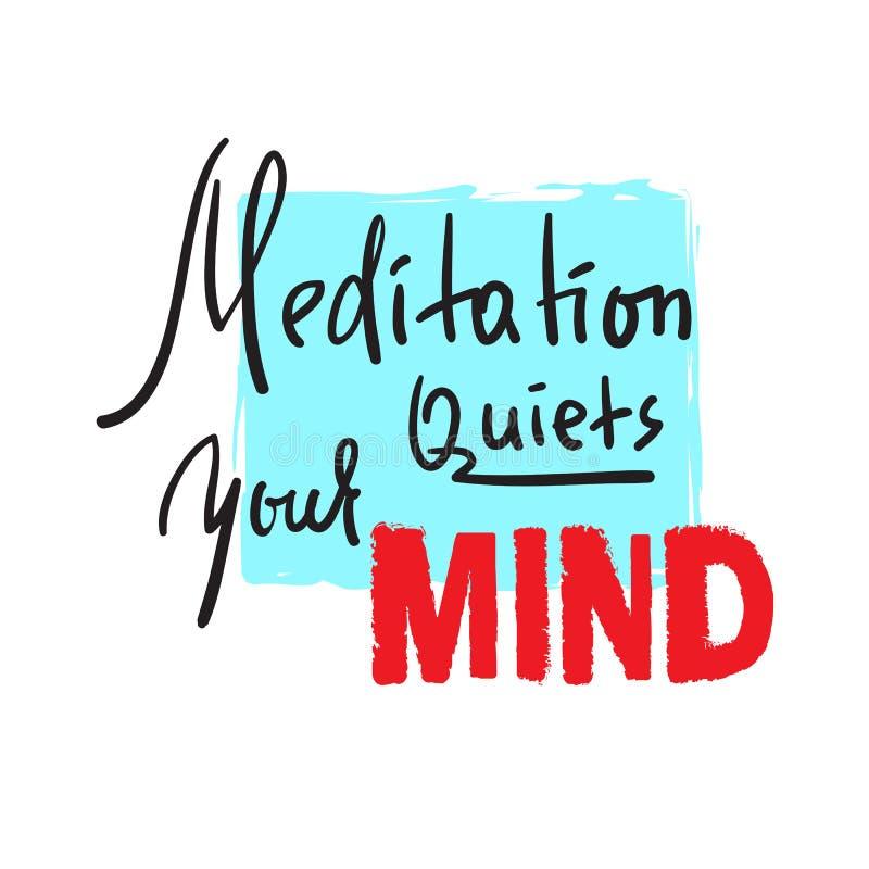 凝思使您的头脑平静-启发和诱导行情 手拉的美好的字法 激动人心的海报的印刷品, 库存例证