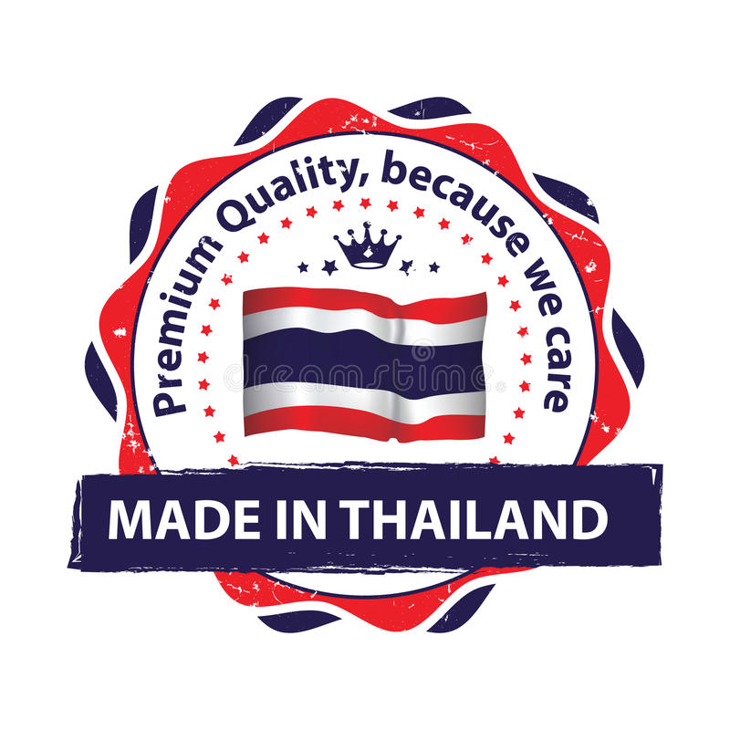 制造在泰国,优质质量,因为我们关心邮票 皇族释放例证