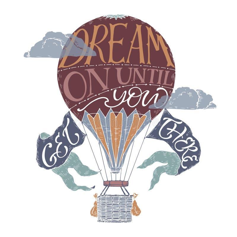 刷子字法在说颜色葡萄酒热空气的气球的启发行情梦想,直到您到那里 向量例证
