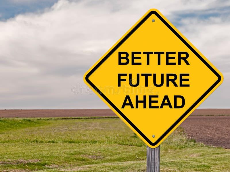 前面更好的未来标志 库存照片