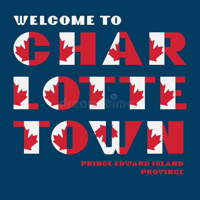 加拿大旗子样式与文本欢迎夏洛特敦,爱得华王子岛的刺激海报 公司旅行的现代印刷术 向量例证