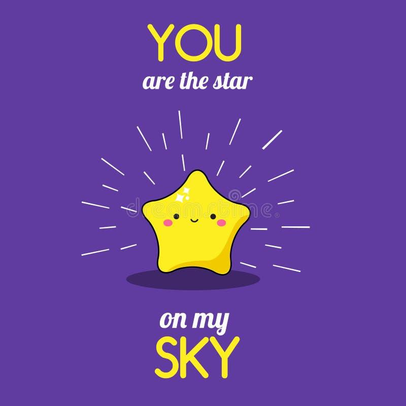 动画片kawaii星 与印刷术的逗人喜爱的字符您是在我的天空的星 浪漫卡片和印刷品的例证 皇族释放例证