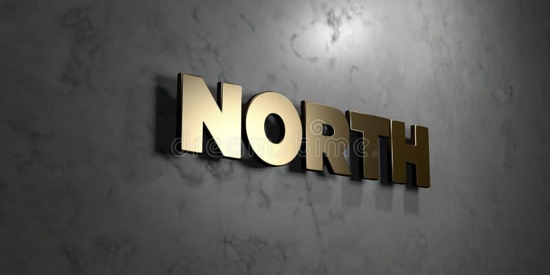 北部-在光滑的大理石墙壁登上的金标志- 3D回报了皇族自由储蓄例证 向量例证