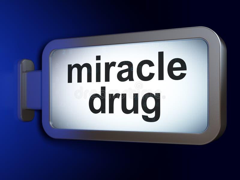 医疗保健概念:在广告牌背景的奇迹药物 库存例证