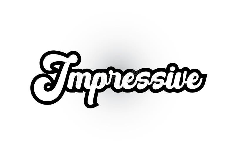 印刷术商标象设计的黑白印象深刻的手文字文本 向量例证