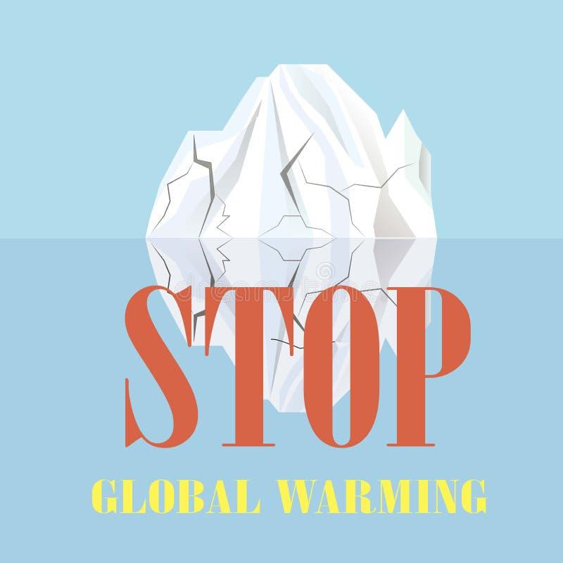 印刷术横幅中止全球性变暖,白色崩裂在蓝色的水反映的冰山 库存例证