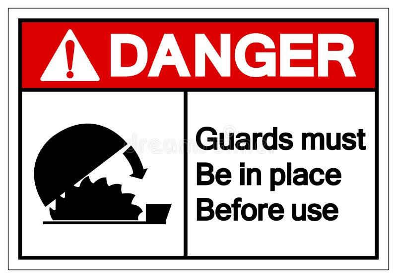 危险卫兵一定是到位在用途标志标志,传染媒介例证,在白色背景标签的孤立前 EPS10 皇族释放例证
